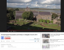 Archaeological-Excavations-at-St-Mary's-Collegiate-Church-2014-Midaza-Web-Print-Video